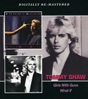 Tommy Shaw - Girls with Guns / What If [New CD] UK - Import