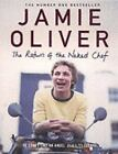 The Return of the Naked Chef by Oliver Jamie