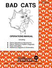 Bad Cats Pinball Operations/Service/Repair Manual/Arcade Machine Williams    PPS
