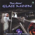 Moon Hits & More Dave Glass Moon Adams CD
