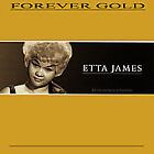 Forever Gold by Etta James (CD, Jun-2007, St. Clair)