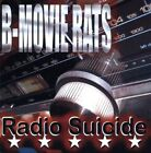 B-Movie Rats - Radio Suicide [CD New]