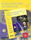 Yellow Student Activity Book  Learning Language Arts Through Literature