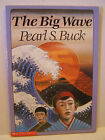 The Big Wave by Pearl S Buck Sonlight Core F 5th Grade