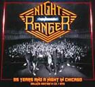 NIGHT RANGER - 35 YEARS AND A NIGHT IN CHICAGO [VIDEO] NEW CD