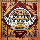 Brotherhood Asphalt Horsemen Audio CD