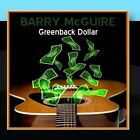 Greenback Dollar Barry McGuire CD