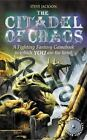 The Citadel of Chaos Fighting Fantasy by Jackson Steve