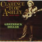 Greenback Dollar Clarence Tom Ashley Audio CD