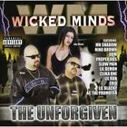 Unforgiven Wicked Minds Audio CD