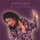 JOSETTE ABLES - MY SONG OF WORSHIP NEW CD
