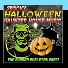 Spooky Halloween Haunted House Music The Cursed Skeleton Crew CD