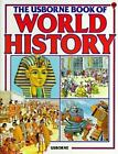 The Usborne Book of World History Picture World by Millard Anne