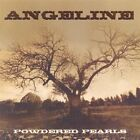ANGELINE - POWDERED PEARLS NEW CD