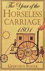 Year of the Horseless Carriage 1801 Genevieve Foster