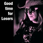 Good Time For Losers B-Joe Audio CD