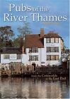 Pubs of the River Thames: From the Cotswolds to the Ea..., Turner, Mark Hardback