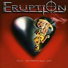 ERUPTION - ALL SCREWED UP * NEW CD