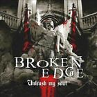 BROKEN EDGE - UNLEASH MY SOUL NEW CD