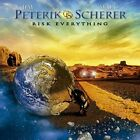 JIM PETERIK/MARC SCHERER/PETERIK & SCHERER - RISK EVERYTHING NEW CD