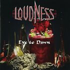 LOUDNESS - EVE TO DAWN * NEW CD