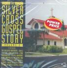 VARIOUS ARTISTS - SILVER CROSS GOSPEL STORY, VOL. 2 NEW CD