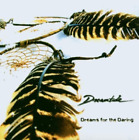 DREAMTIDE - DREAMS FOR THE DARING * NEW CD