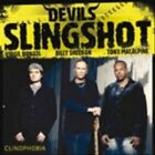 DEVIL'S SLINGSHOT - CLINOPHOBIA NEW CD