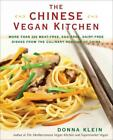 THE CHINESE VEGAN KITCHEN KLEIN DONNA NEW PAPERBACK BOOK