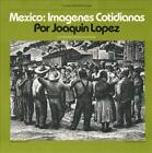 JOAQU¡N L¢PEZ - MEXICO: IMAGENES COTIDIANAS: CONTEMPORARY MEXICAN FOLKSONGS NEW