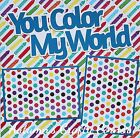YOU COLOR MY WORLD Basic Premade Scrapbook Page 12x12 Layout for Album 2325