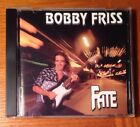 Bobby Friss Fate (CD 1995) Indie Hard Rock Metal