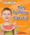 Mon Systeme Digestif Mon Corps French Edition