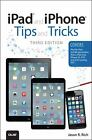 iPpad and iPhone Tips and Tricks by Jason R. Rich