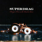 SUPERDRAG - CHANGIN' TIRES ON THE ROAD TO RUIN [DIGIPAK] NEW CD