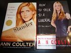 HOW TO TALK TO A LIBERAL  SLANDER BY ANN COULTER HARDBACK BOOKS