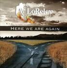 LORELEY (FRENCH HARD ROCK) - HERE WE ARE AGAIN NEW CD