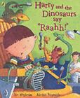 Harry And The Dinosaurs Say Raahh