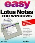 Easy Lotus Notes 30 for Windows by Que Development Group Staff