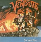 Vendetta - Go And Live...stay & Die [New CD]
