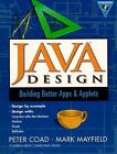 Java Design : Building Better Apps and Applets by Mark Mayfield; Peter Coad