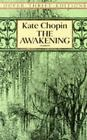 The Awakening (Dover Thrift Editions)  (ExLib) by Kate Chopin