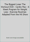 The Biggest Loser The Workout DVD Cardio Max 6 Week Program for Weight