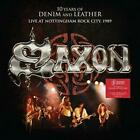 SAXON - 10 YEARS OF DENIM AND LEATHER: LIVE AT NOTTINGHAM ROCK CITY, 1989 NEW CD