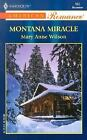 Montana Miracle ExLib by Mary Anne Wilson