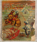 old antique Victorian era Childrens book THE FAR NORTHLAND ESKIMO NATIVE INDIAN