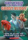 How to Scare the Pants off Your Pets by Henry Winkler; Lin Oliver