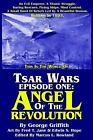 Tsar Wars Episode One : Angel of the Revolution by George Griffith