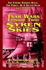 Tsar Wars Episode Two : Syren of the Skies by George Griffith