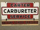 Vintage Carter Carburetor Service Factory School Advertising Porcelain Sign